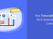 Transcription Services Generation More Content