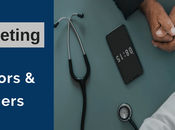 Healthcare Marketing Guide Doctors Practice Managers