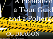 Plantation, Tour Guide, Poltergeist Dragon