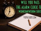 Will Pass Alarm Clock Test? #WednesdayWisdom