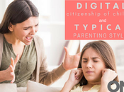 Rise Digital Citizenship Children Typical Parenting Styles