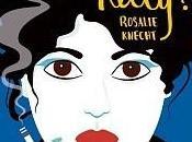 Tierney Reviews Vera Kelly? Rosalie Knecht