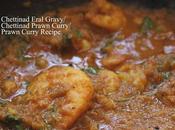 Chettinad Eral Gravy Prawn Curry Recipe