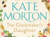 Clockmaker's Daughter Kate Morton