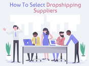 [Updated] Select Best Dropshipping Suppliers/WholeSalers 2018