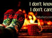Don't Know, Care