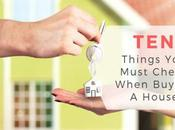 Things Must Check When Buying House