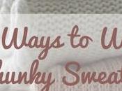 Five Ways Wear Chunky Sweater