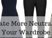 Create More Neutral Variety Your Wardrobe