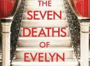 Seven Deaths Evelyn Hardcastle Stuart Turton (buddy Read with from Always Trust Books)