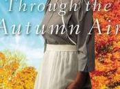 Through Autumn (Every Amish Season Kelly Irvin