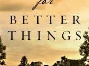 REVELL BLOG TOUR: Hope Better Things Erin Bartels