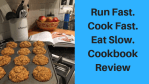 Fast. Cook Slow. Cookbook Review