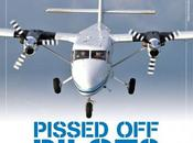 Pissed Pilot? What Your Pilot Thinking Why. Dean Ricci