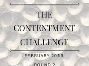 Contentment Challenge February 2019 Round