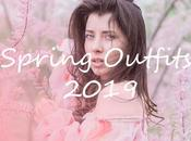 What Wear This Spring 2019 Outfits