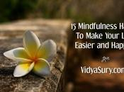 Mindfulness Hacks Make Your Life Easier Happier