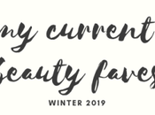 Current Beauty Faves: Winter 2019