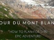 Tour Mont Blanc: Plan This Epic Adventure!
