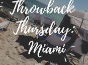 Throwback Thursday: Trip Miami {where What More!}