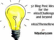 Blog Post Ideas #AtoZChallenge #AtoZThemeReveal