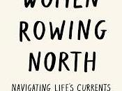 Women Rowing North: Book Review