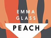 Peach Emma Glass Dylan Thomas Prize 2019 Blog Tour @dylanthomprize