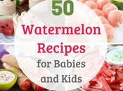 Healthy Watermelon Recipes Babies Kids
