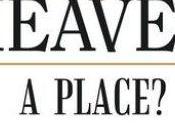 BOOK SPOTLIGHT: Heaven Place? Making Sense Biblical Stories Twenty-First Century Richard Fratianne,
