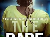 Bookouture Books Tour: Dare (Detective Natalie Ward Carol Wyer