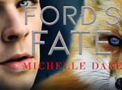 Ford's Fate Michelle Dare