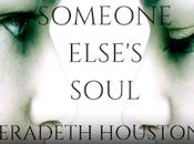 Someone Else's Soul Meradeth Houston