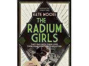 Radium Girls- Kate Moore