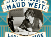 Adventures Maud West, Lady Detective Susannah Stapleton #20BooksofSummer
