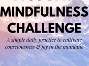 Simple Mindfulness Challenge Cultivate Consciousness