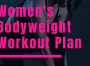 Women's Bodyweight Workout Plan Weight Loss Body Toning