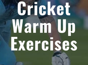 Cricket Warm Exercises