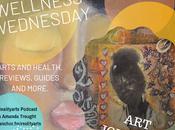 Arts Wellness Wednesdays Episode Podcast