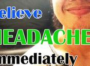 Headache Relief Tips with Immediate Result Practical Home Remedies Tested Cures Treat Naturally