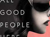 Good People Here- Susan Rebecca White- Feature Review