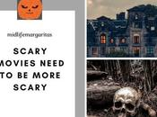 Best Things That Would Actually Make Scary Movies More