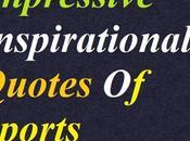 Impressive Inspirational Quotes Sports