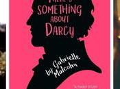 There's Something About Darcy Interview with Gabrielle Malcom