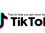 Practical Tips Help More Fans TikTok