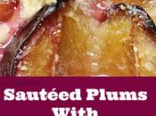 Sautéed Plums with Thyme Ginger
