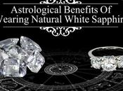 Astrological Benefits Wearing Natural White Sapphire