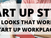 Start Style: Work Looks That Workplace