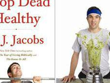 Interview with A.J. Jacobs 'Drop Dead Healthy'