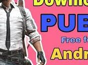 Download PUBG Android Free [*Update*] Version