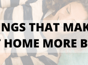Nine Things That Make Being Stuck Home More Bearable